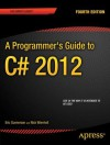 A Programmer's Guide to C# 5.0 - Eric Gunnerson, Nick Wienholt