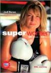 Superwomen: 100 Women-100 Sports - Jodi Buren