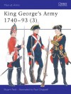 King George's Army 1740-93 - Stuart Reid