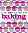 Step-By-Step Baking. - Caroline Bretherton