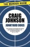 Junkyard Dogs (Walt Longmire) - Craig Johnson