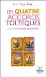 Les quatre accords toltèques (Poches) (French Edition) - Miguel Ruiz, Maud Sejournant, Olivier Clerc