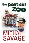 The Political Zoo - Michael Savage