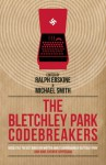 The Bletchley Park Codebreakers - Ralph Erskine, Michael Smith