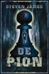 De pion - Steven James, Willem Keesmaat
