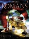 Romans (Illustrated World History) (Usborne Illustrated World History) - Anthony Marks, Graham Tingay, Ian Jackson, Gerald Wood