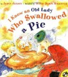 I Know an Old Lady Who Swallowed a Pie (Picture Puffins) - Alison Jackson, Judy Schachner