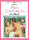 Pink Champagne - Anne Weale