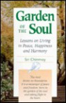 Garden of the Soul: Lessons on Living in Peace, Happiness, and Harmony - Sri Chinmoy