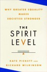 The Spirit Level - Richard G. Wilkinson, Kate E. Pickett
