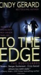 To the Edge (The Bodyguards) - Cindy Gerard