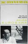 Akira Kurosawa - Alicja Helman