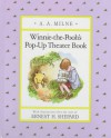 Winnie-the-Pooh's Pop-up Theater Book - A.A. Milne, Ernest H. Shepard