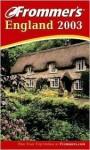 Frommer's England 2003 - Darwin Porter, Danforth Prince