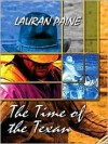 The Time of the Texan - Lauran Paine