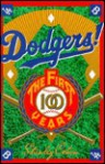Dodgers!: The First 100 Years - Stanley Cohen