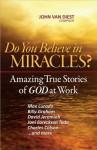 Do You Believe in Miracles? - John Van Diest