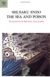 The Sea and Poison - Shūsaku Endō, Michael Gallagher