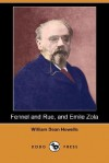 Fennel and Rue, and Emile Zola - William Dean Howells