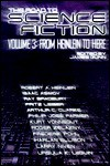 The Road to Science Fiction 3 : From Heinlein to Here - James Gunn