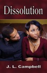 Dissolution - J. L. Campbell