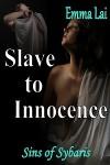 Sins of Sybaris: Slave to Innocence - Emma Lai