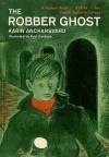 The Robber Ghost - Karin Anckarsvärd, Paul Galdone, Annabelle MacMillan