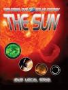 The Sun: Our Local Star - David Jefferis