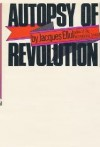 Autopsy of Revolution - Jacques Ellul