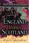 England Versus Scotland - Rupert Matthews