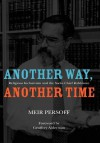 Another Way, Another Time: Religious Inclusivism and the Sacks Chief Rabbinate - Meir Persoff, Geoffrey Alderman