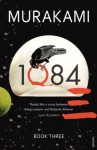 1Q84: Book Three - Haruki Murakami