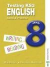 Testing KS3 English: Year 8 - Ray Barker, Christine Moorcroft