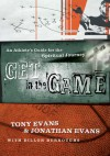 Get in the Game: A Spiritual Workout for Athletes - Tony Evans, Jonathan Evans, Dillon Burroughs