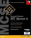 MCSE Windows NT Server Exam Guide, Exam 70-067 (Exam Guide) - Emmett Dulaney