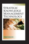 Strategic Knowledge Management Technology - Peter Gottschalk