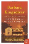 Homeland: And Other Stories - Barbara Kingsolver