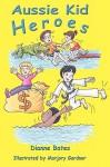 Aussie Kid Heroes - Dianne Bates