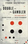 The Double and the Gambler - Fyodor Dostoyevsky