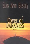 Cover of Darkness - Sian Ann Bessey