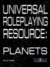 Universal Roleplaying Resource: Planets - E.S. Wynn