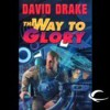 The Way to Glory (Lt. Leary, #4) - David Drake, Victor Bevine