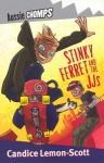 Stinky Ferret & the JJs: Aussie Chomps - Candice Lemon-Scott