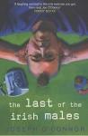 The Last Of The Irish Males - Joseph O'Connor