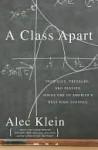 A Class Apart - Alec Klein