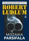 Mozaika Parsifala - Robert Ludlum