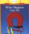 What Magnets Can Do (Rookie Read-About Science) - Allan Fowler
