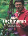 How to Be a Gardener: Secrets of Success (Book Two) - Alan Titchmarsh