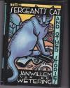 Sergeant's Cat - Janwillem van de Wetering