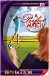 A Perfect Match - Erin Dutton